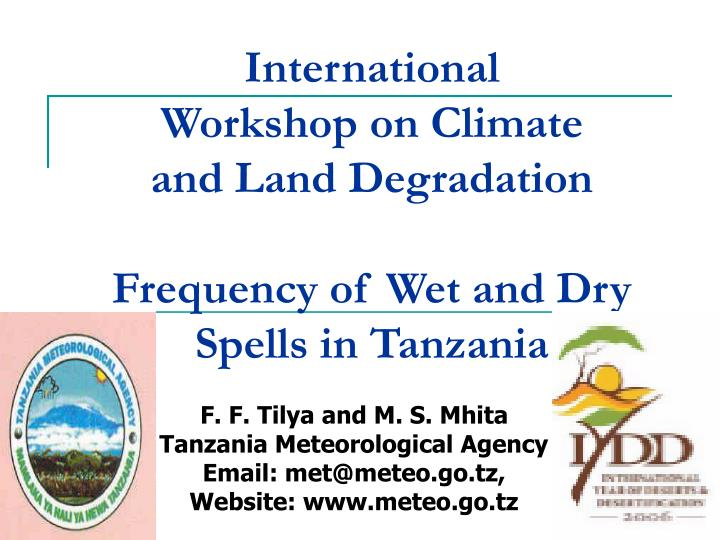International workshop on climate and land degradation frequency of wet and dry spells in tanzania