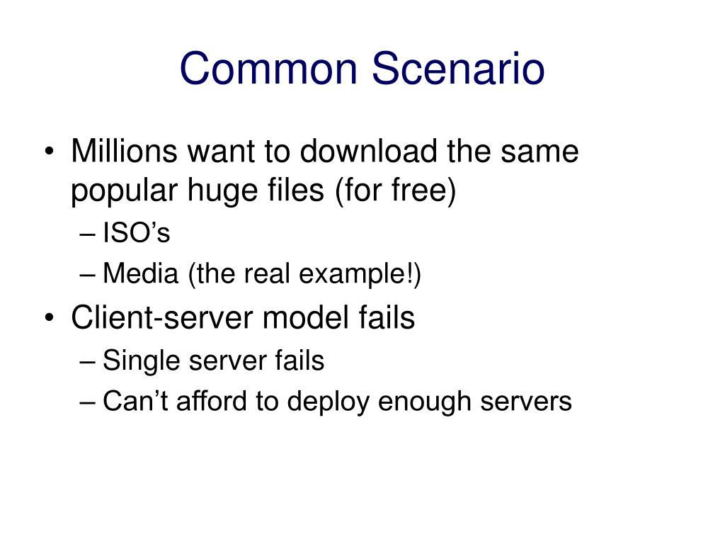 Common Scenario