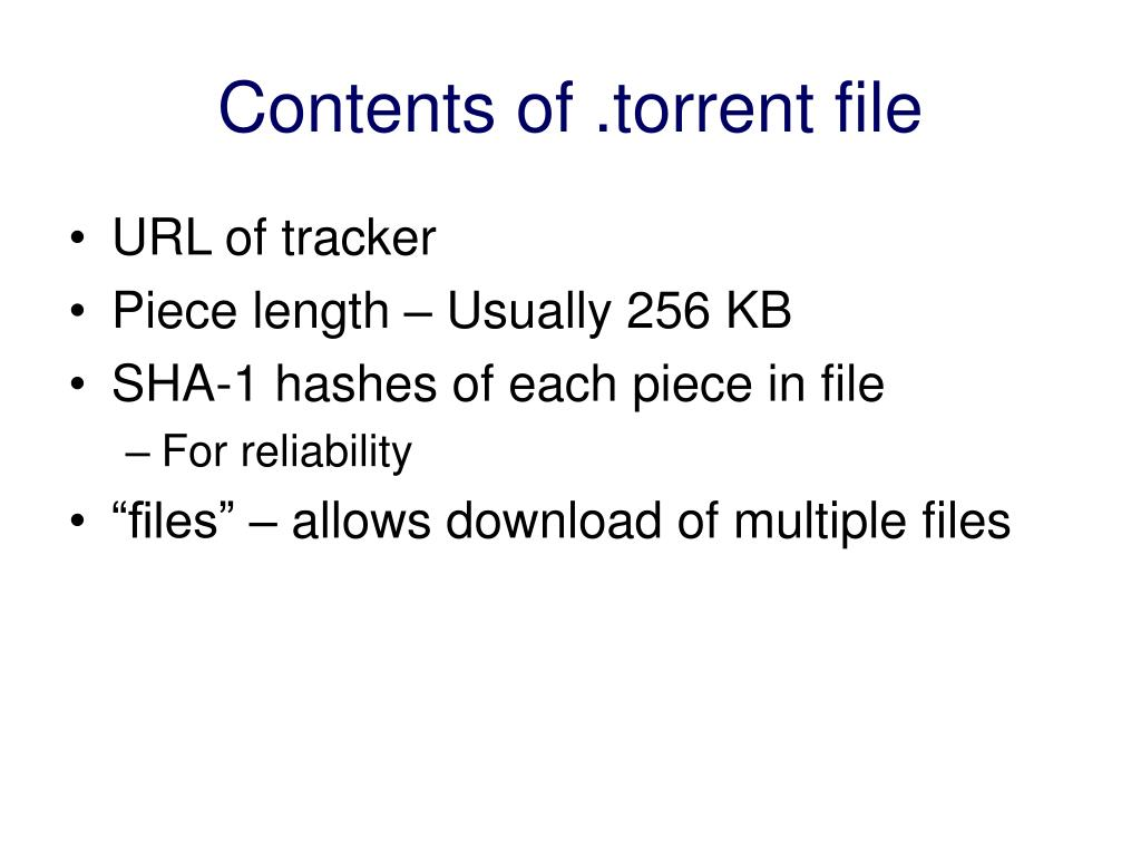 Contents of .torrent file