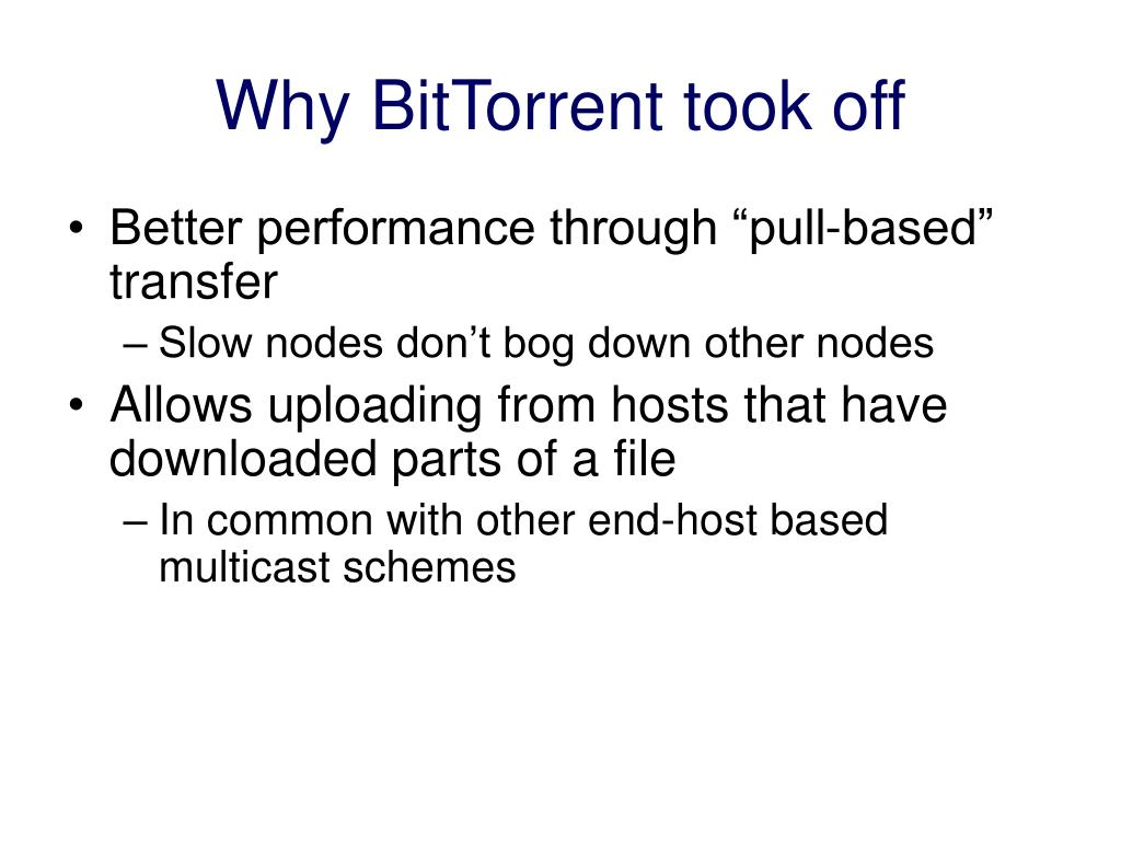 Why BitTorrent took off