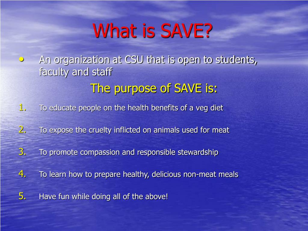 What is SAVE?
