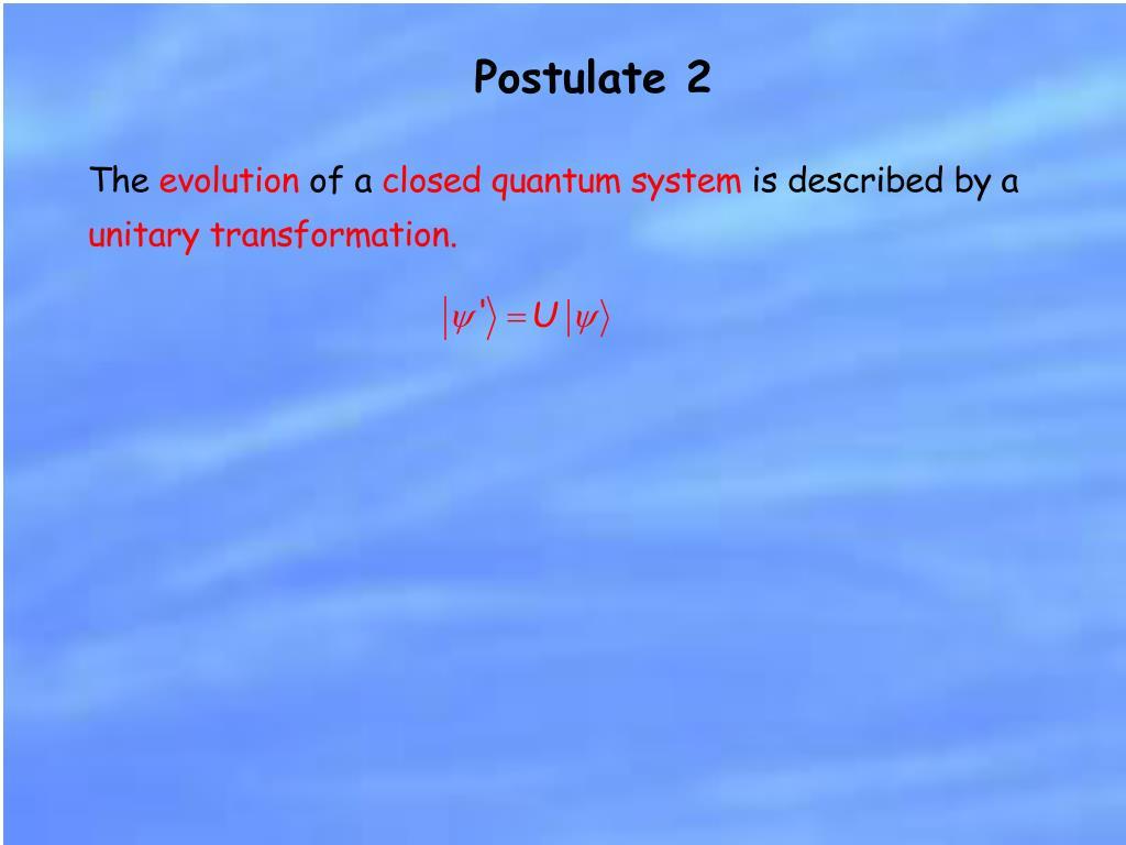 Postulate 2