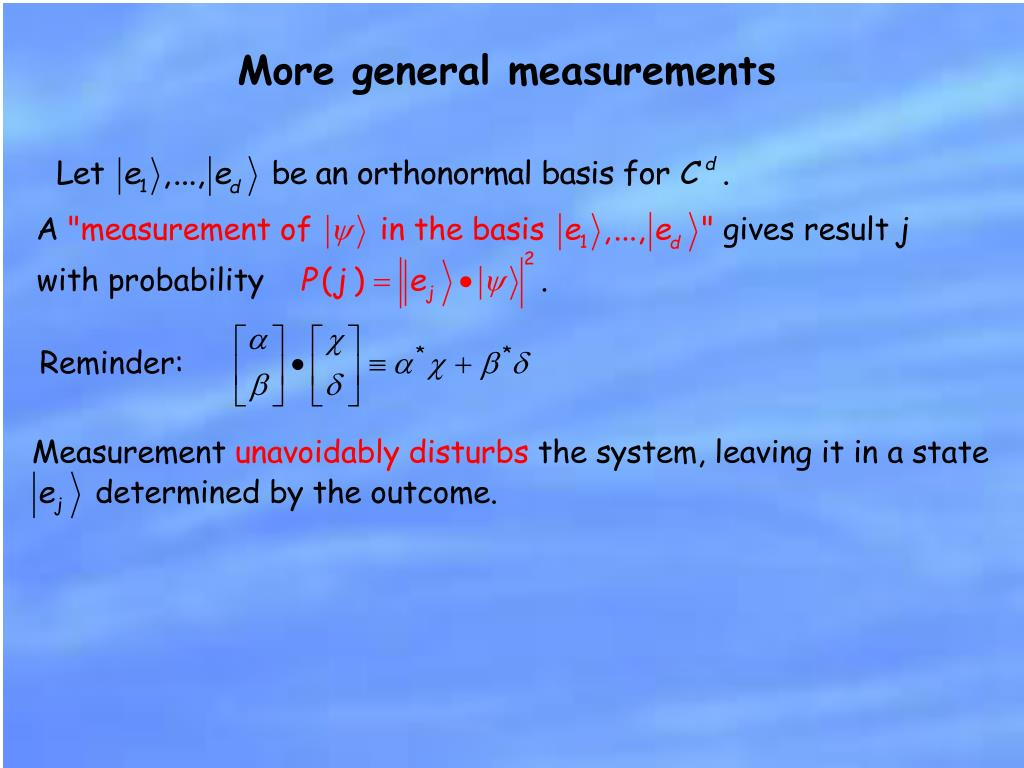 More general measurements
