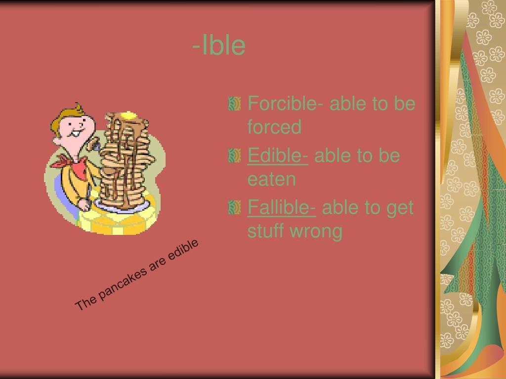 -Ible