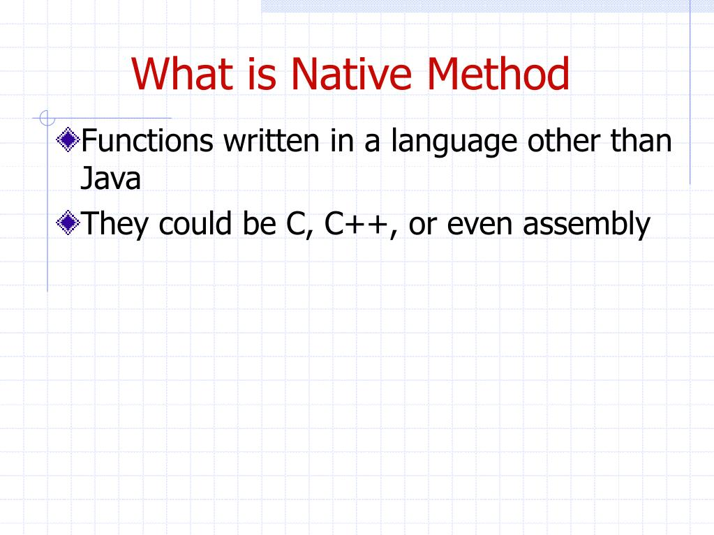 What is Native Method