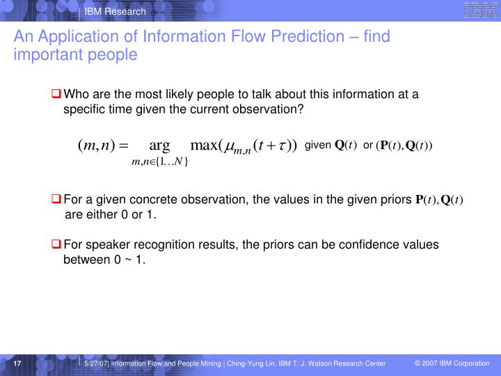 An Application of Information Flow Prediction – find important people