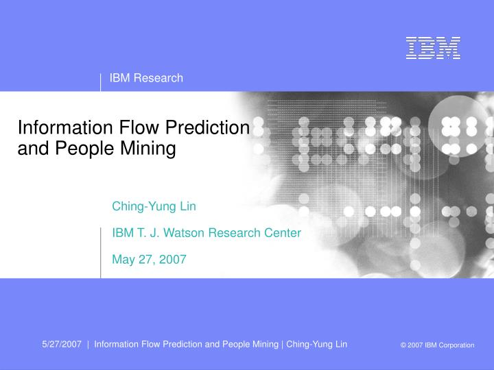 Information Flow Prediction and People Mining
