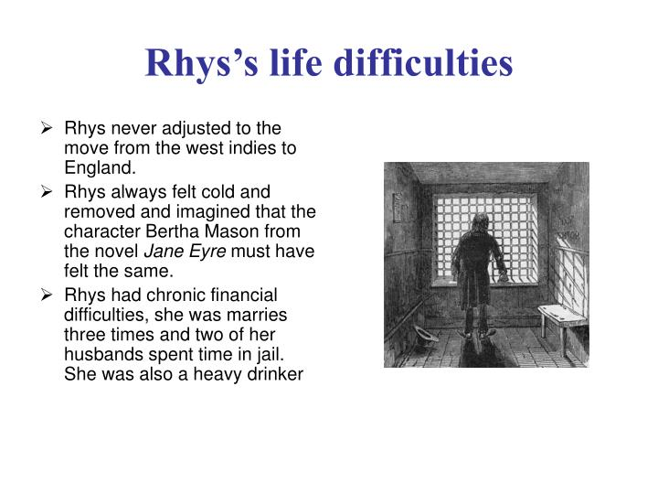 Rhys s life difficulties
