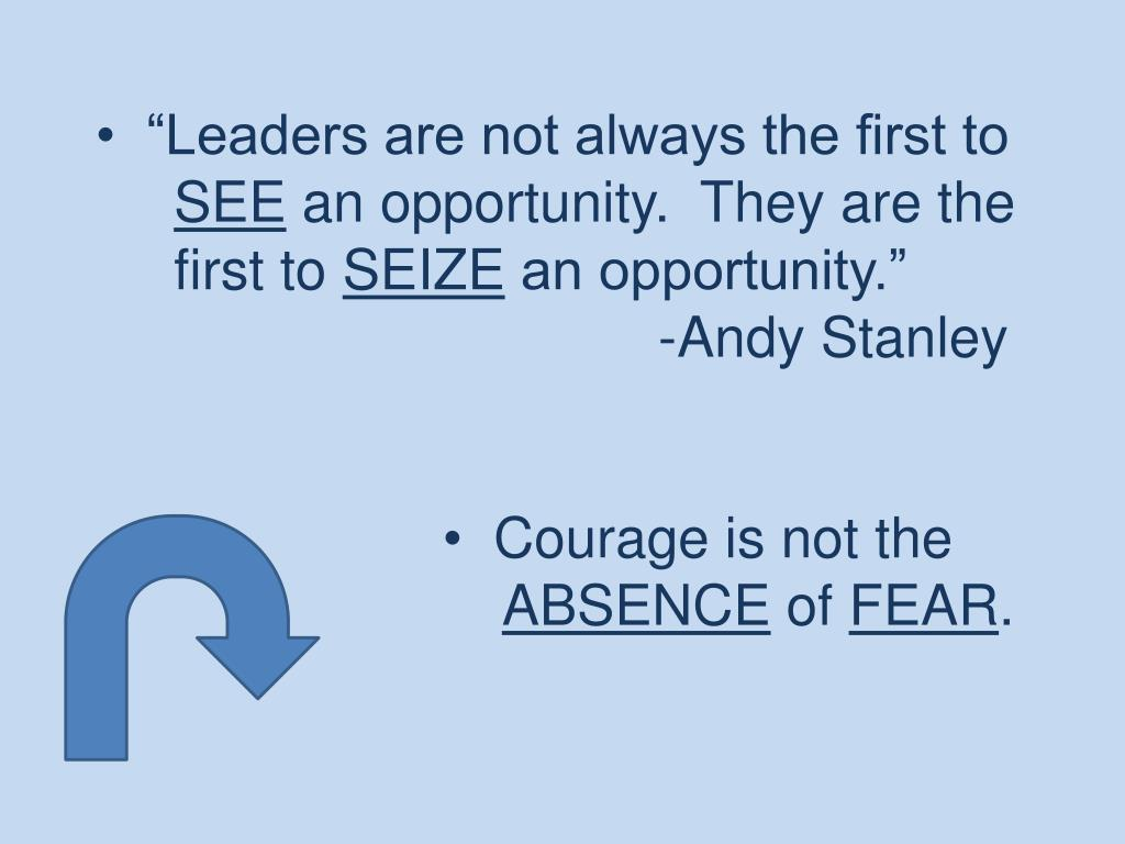 """Leaders are not always the first to"