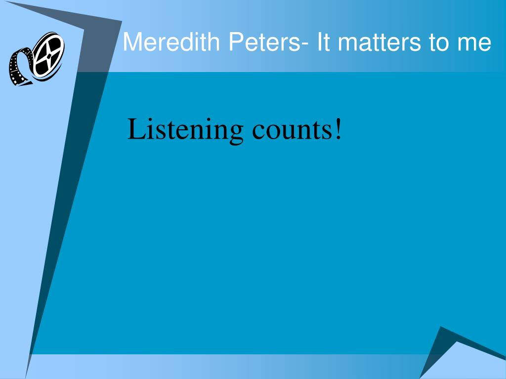 Meredith Peters- It matters to me