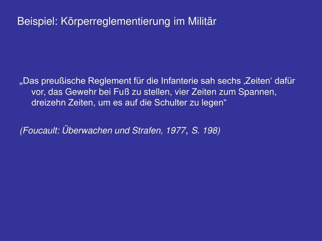 Beispiel: Körperreglementierung im Militär