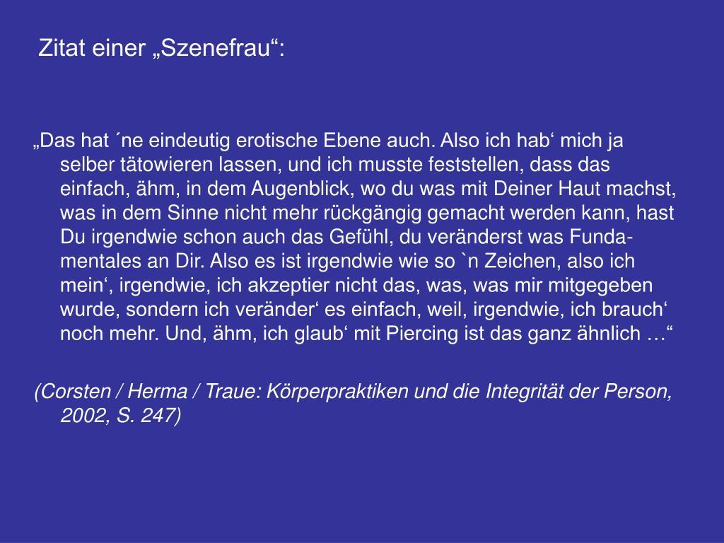 """Zitat einer """"Szenefrau"""":"""