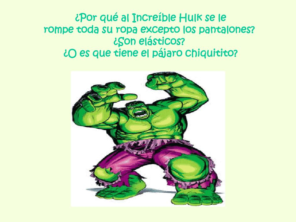 ¿Por qué al Increíble Hulk se le