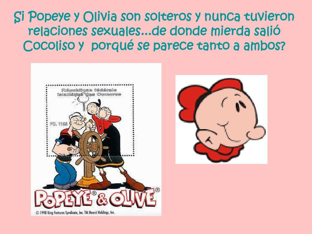 Si Popeye y Olivia son solteros y nunca tuvieron