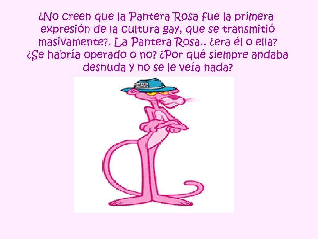 ¿No creen que la Pantera Rosa fue la primera