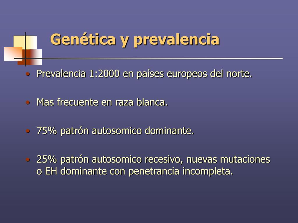 Genética y prevalencia