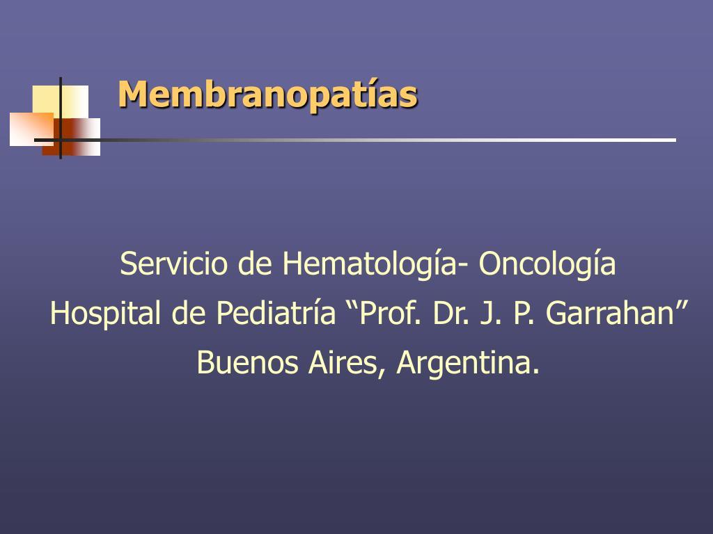 Membranopatías
