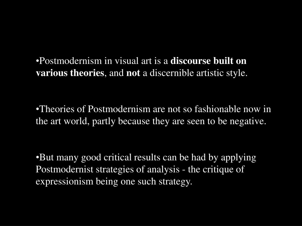 Postmodernism in visual art is a