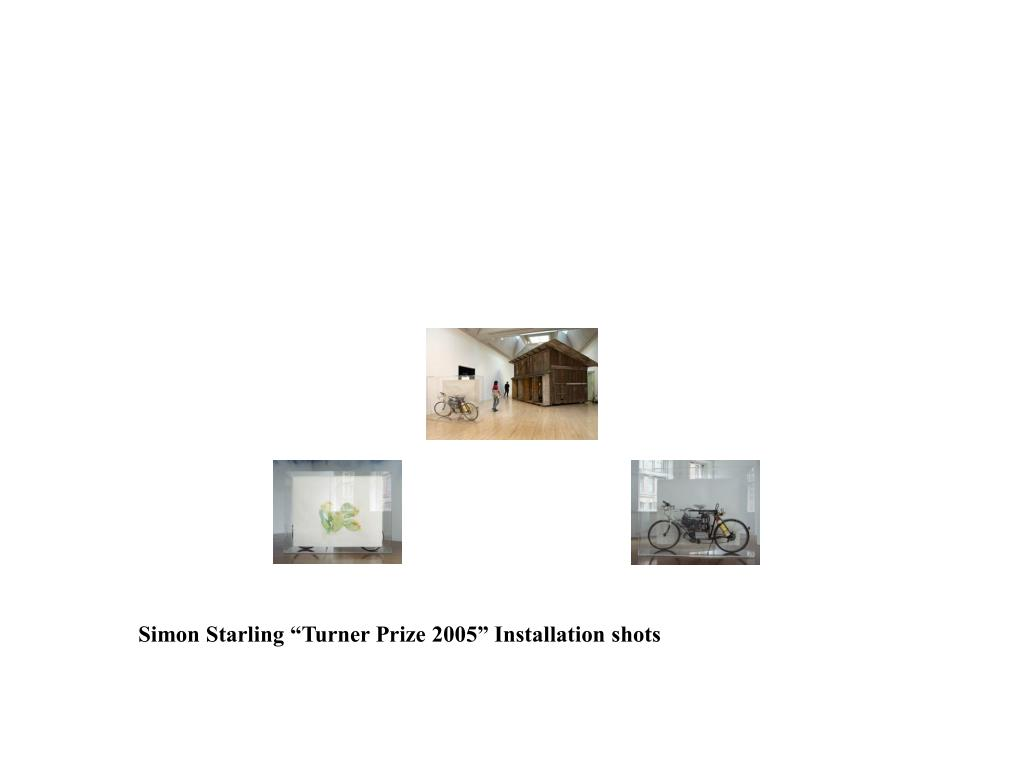 "Simon Starling ""Turner Prize 2005"" Installation shots"