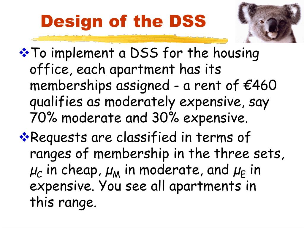 Design of the DSS