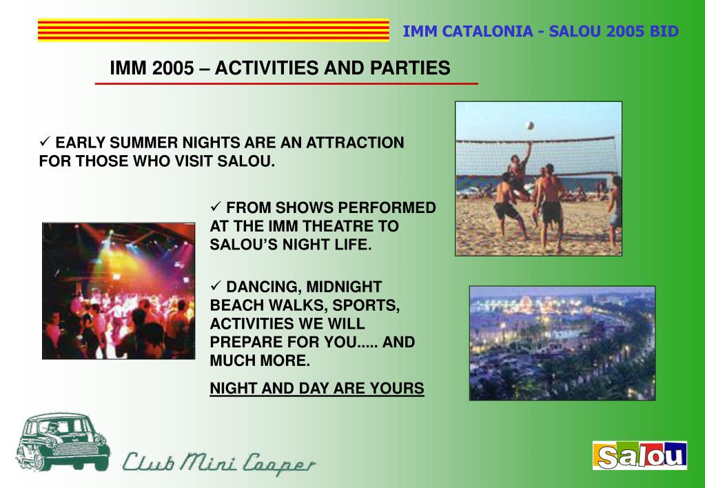 IMM 2005 – ACTIVITIES AND PARTIES