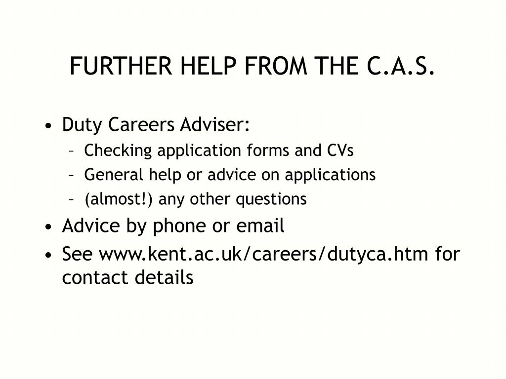 FURTHER HELP FROM THE C.A.S.