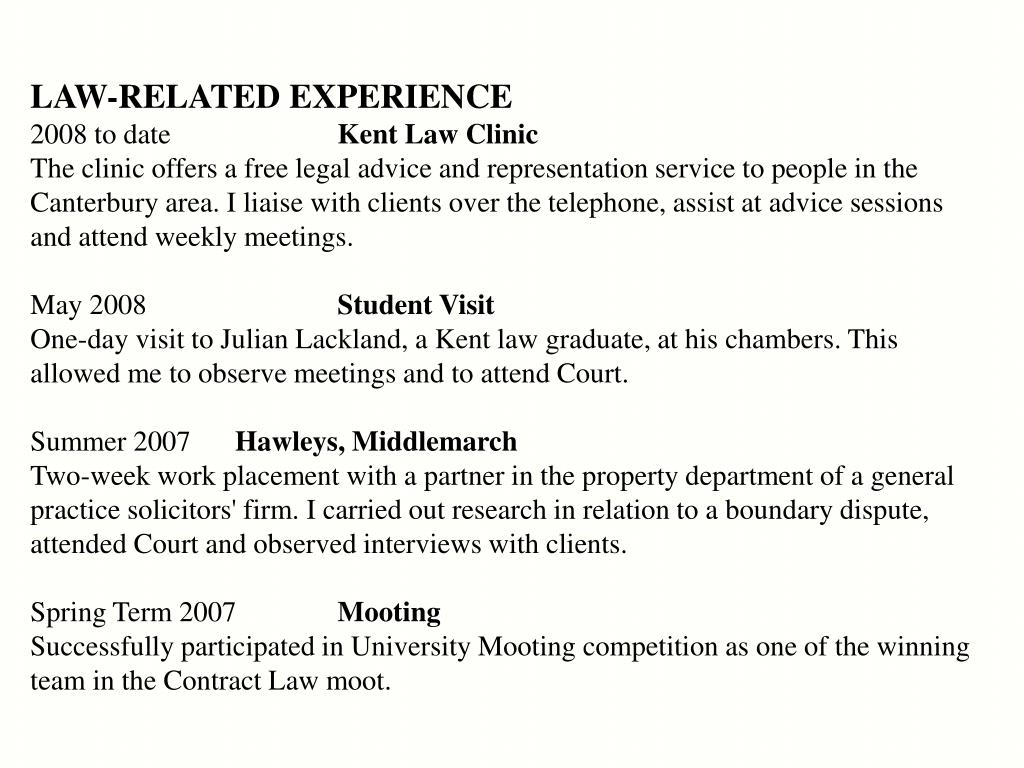 LAW-RELATED EXPERIENCE