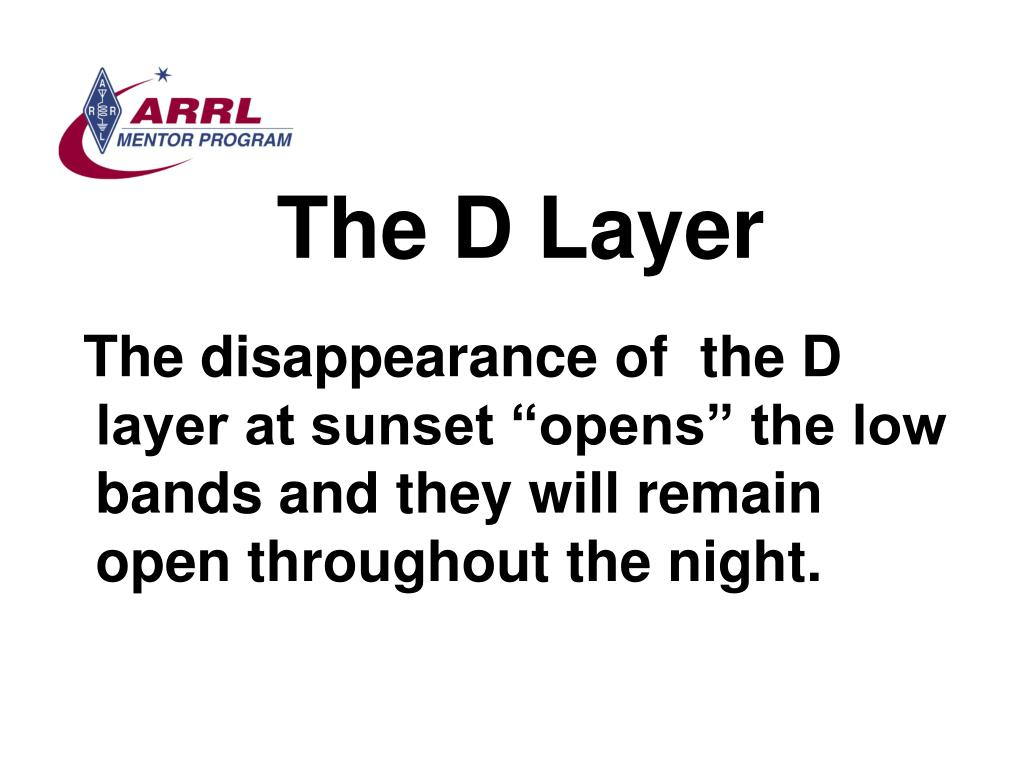 The D Layer