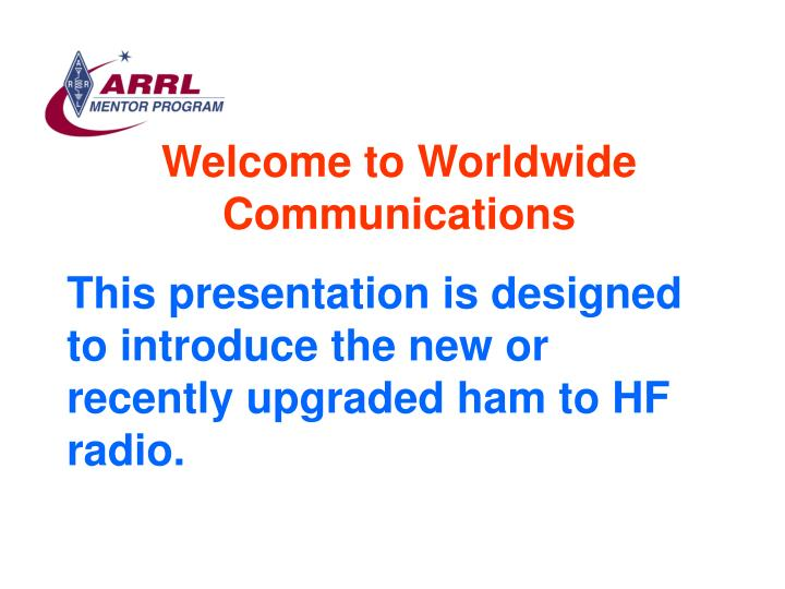 Welcome to worldwide communications