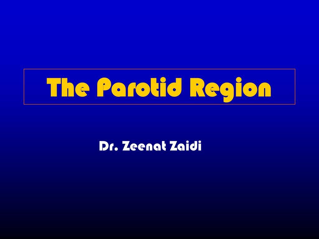 The Parotid Region