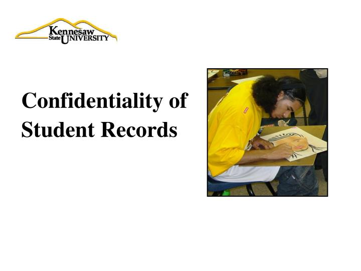 Confidentiality of