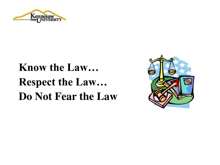 Know the Law…