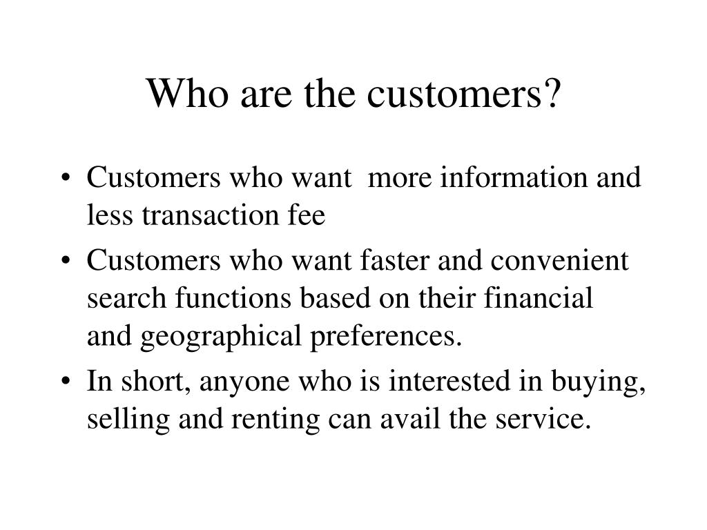 Who are the customers?