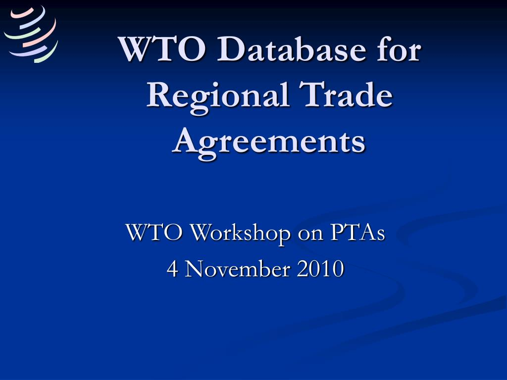 WTO Database for Regional Trade Agreements
