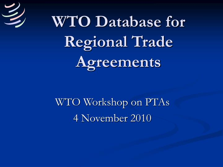 Wto database for regional trade agreements l.jpg