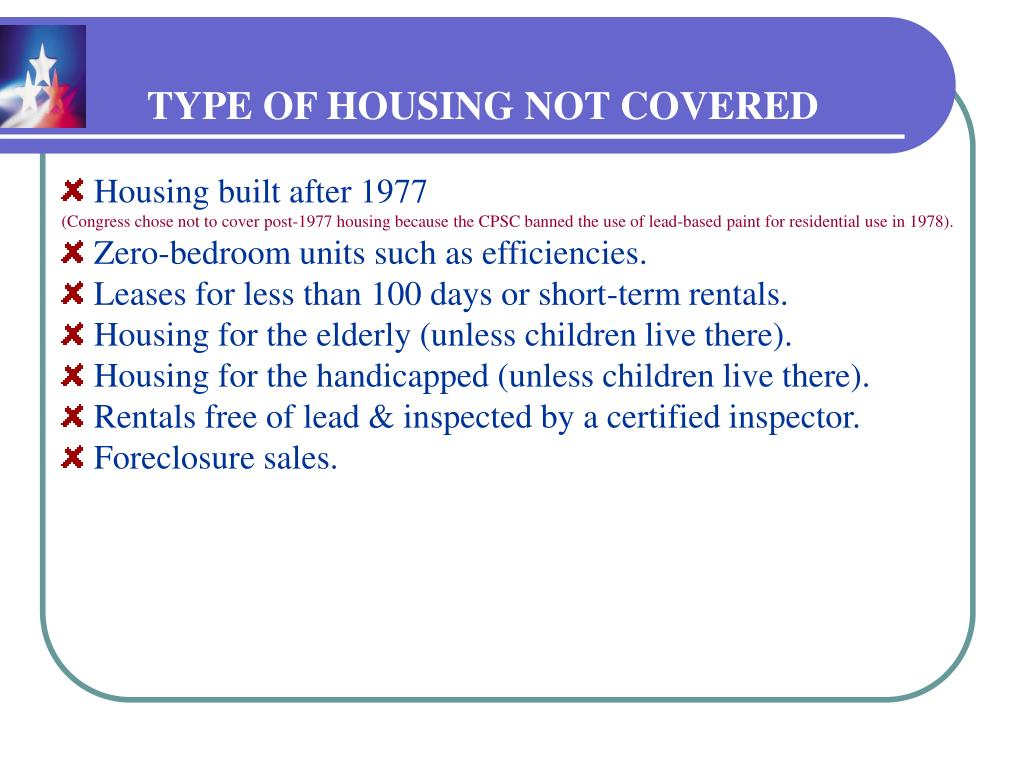 TYPE OF HOUSING NOT COVERED