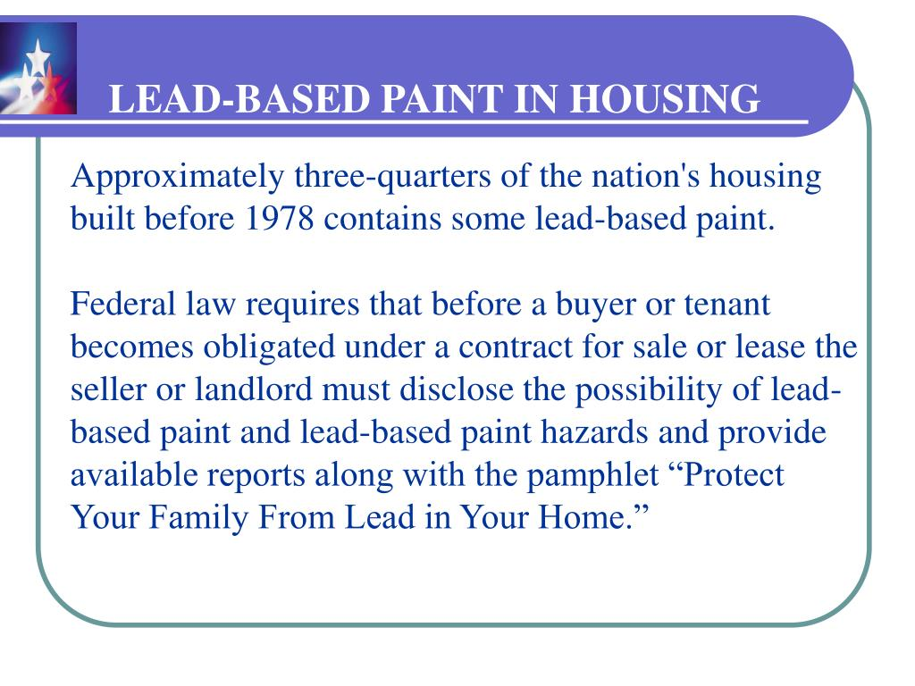 LEAD-BASED PAINT IN HOUSING