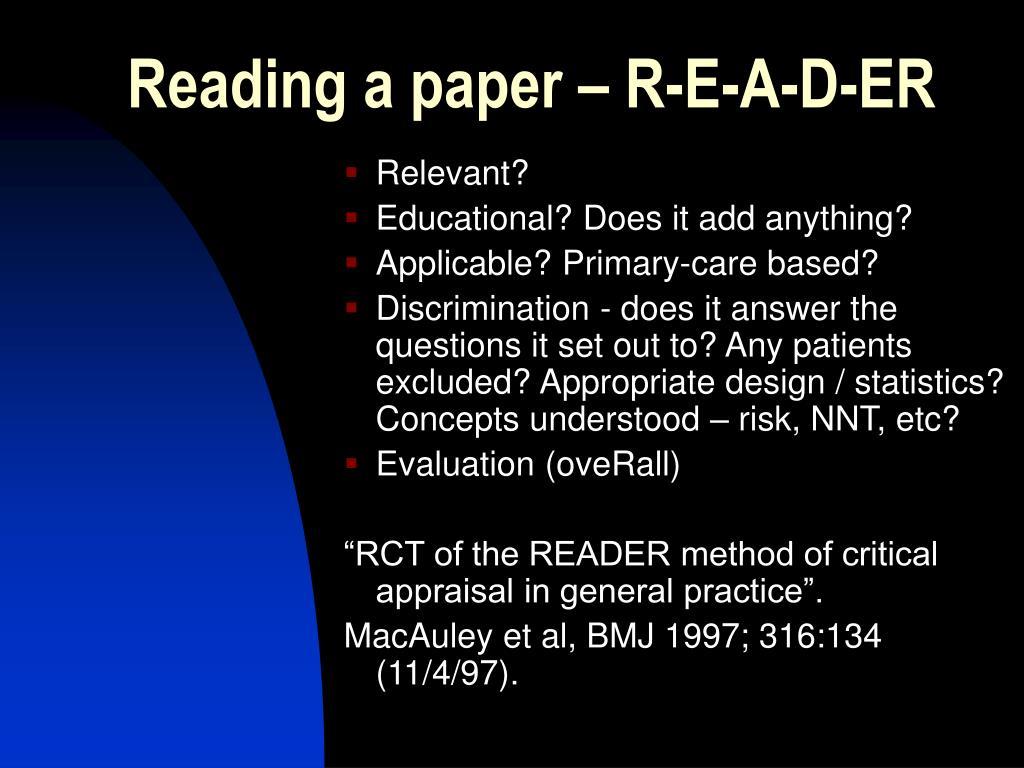 Reading a paper – R-E-A-D-ER