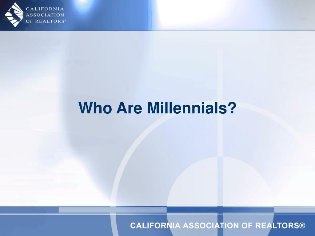 Who Are Millennials?