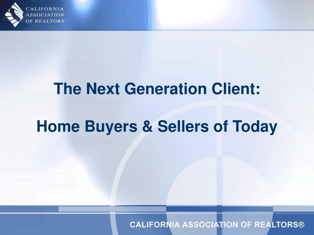 The Next Generation Client: