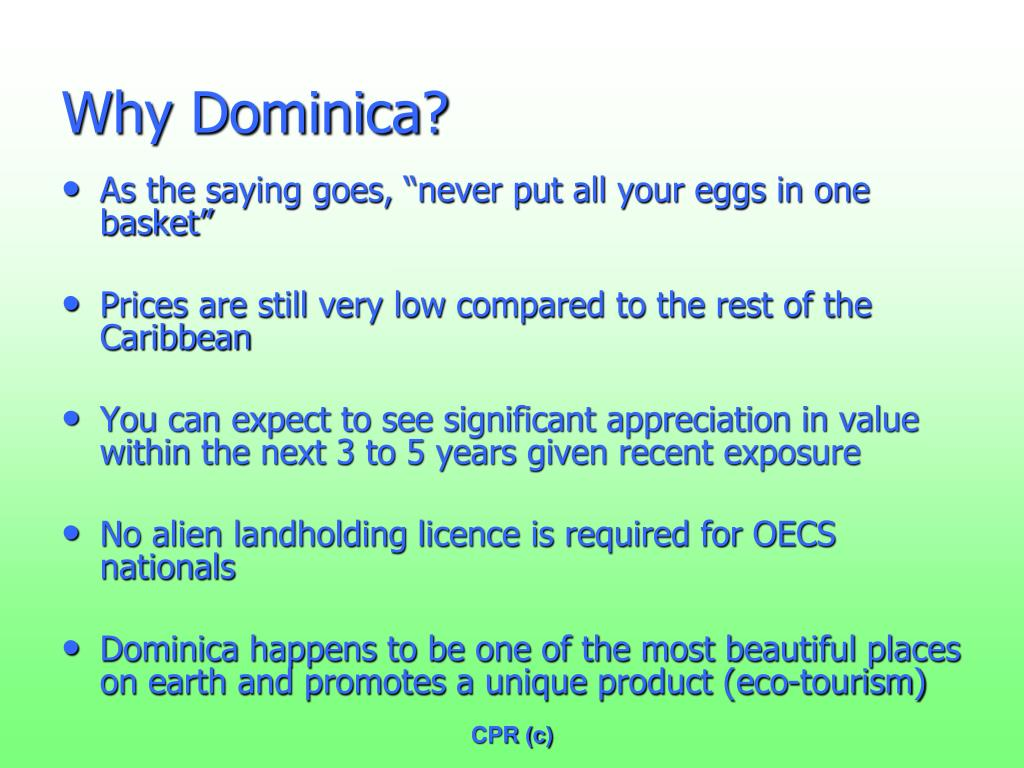 Why Dominica?