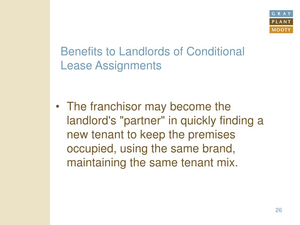 Benefits to Landlords of Conditional Lease Assignments