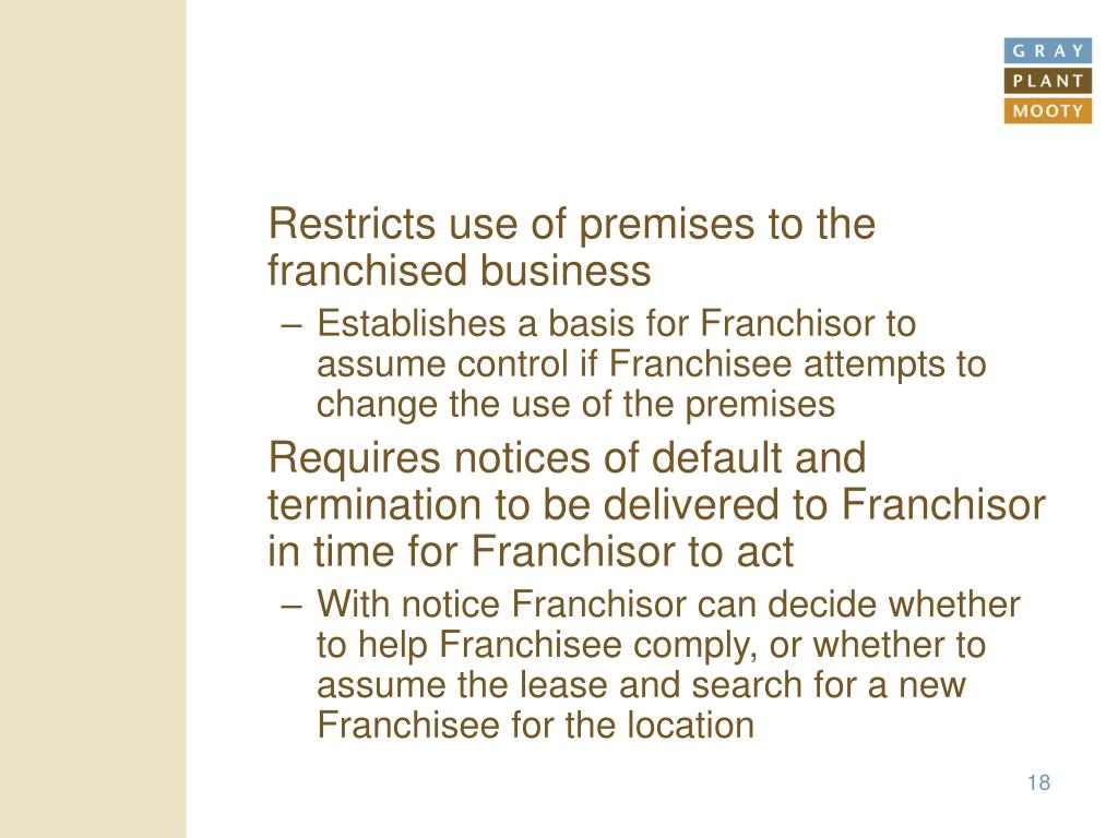 Restricts use of premises to the franchised business
