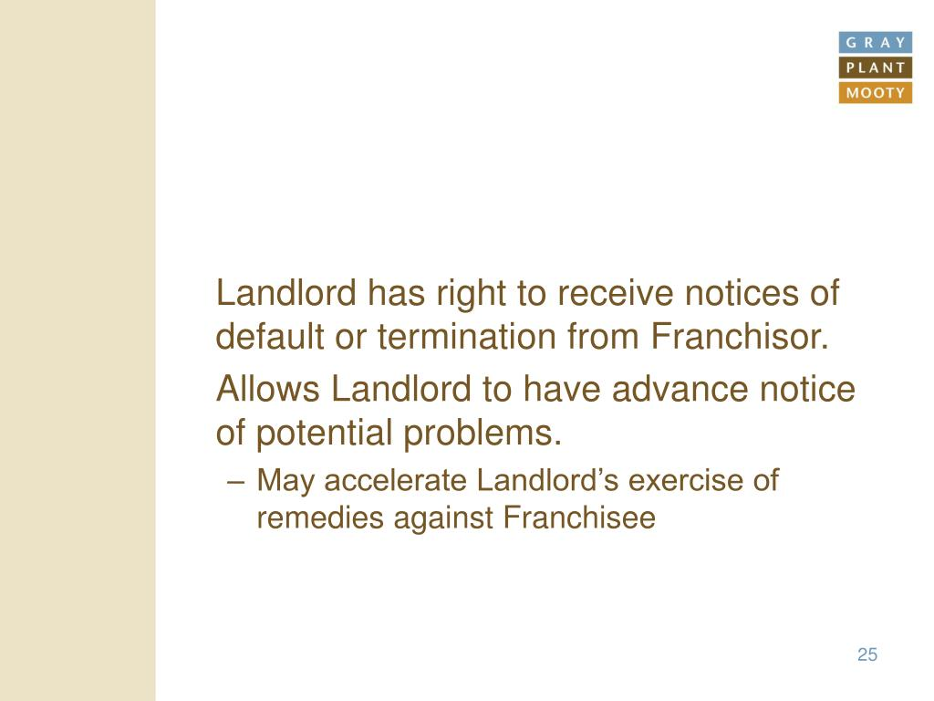 Landlord has right to receive notices of default or termination from Franchisor.