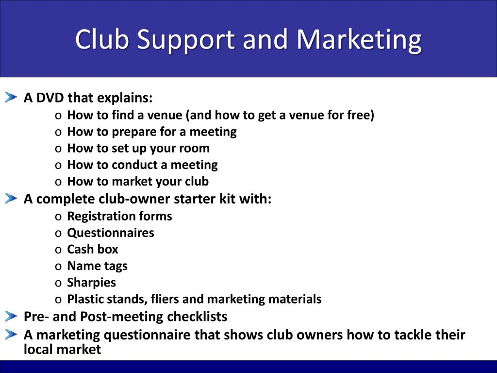 Club Support and Marketing