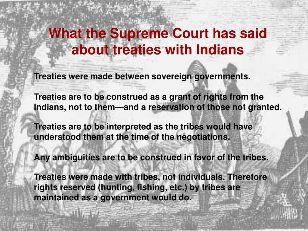 What the Supreme Court has said about treaties with Indians