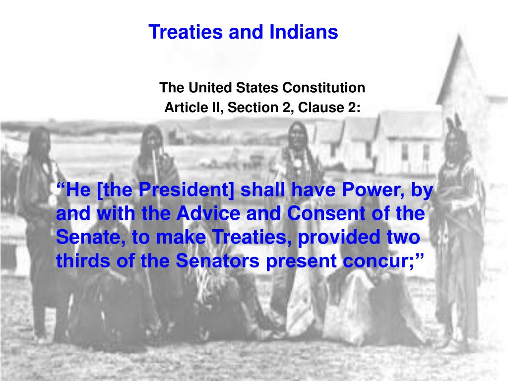 Treaties and Indians