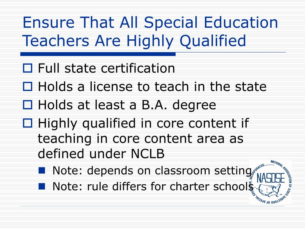 Ensure That All Special Education Teachers Are Highly Qualified
