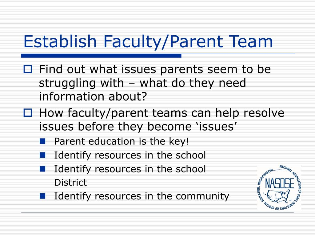 Establish Faculty/Parent Team