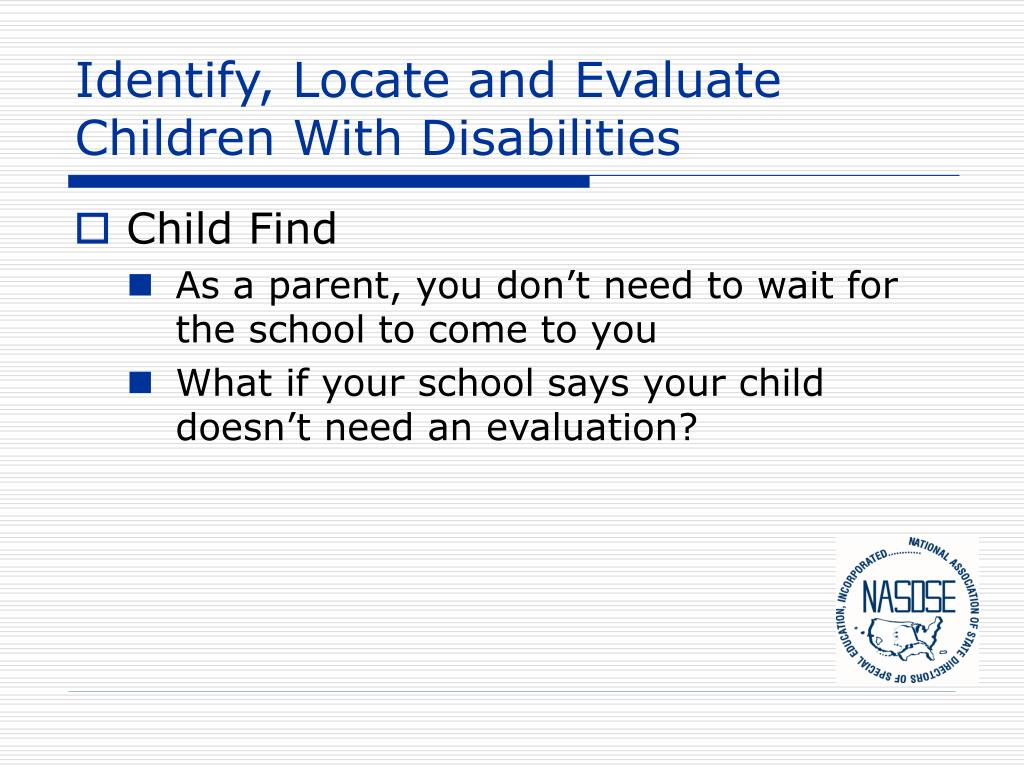Identify, Locate and Evaluate Children With Disabilities